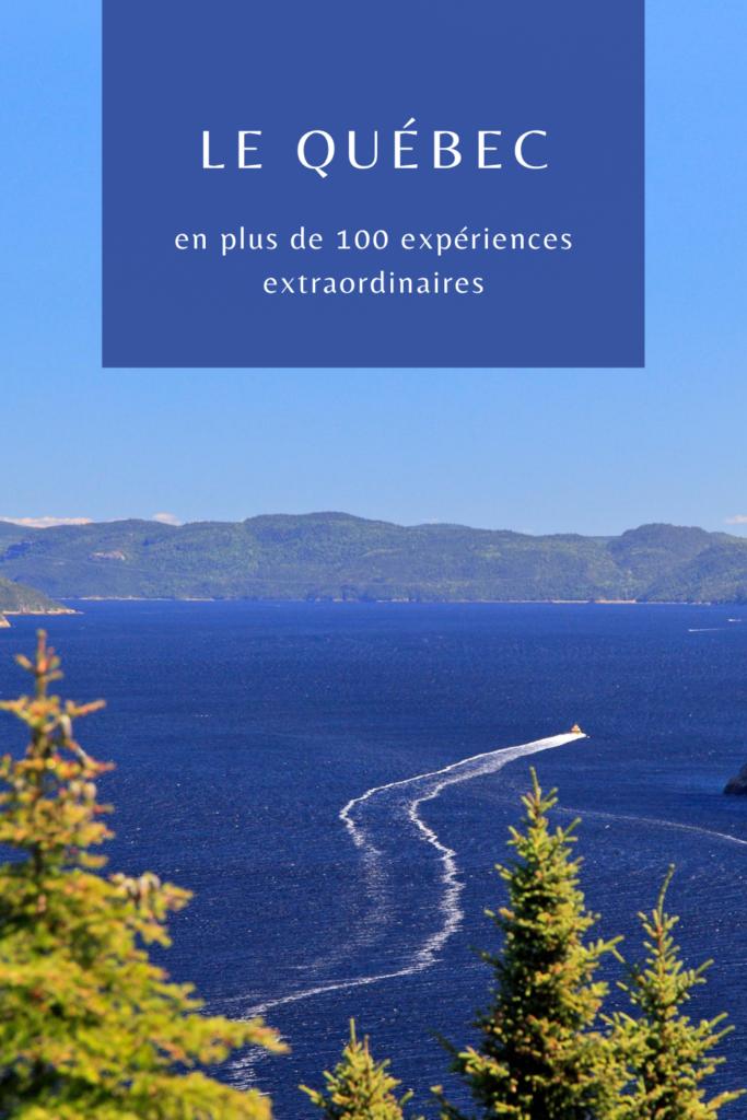 10 expériences au Québec