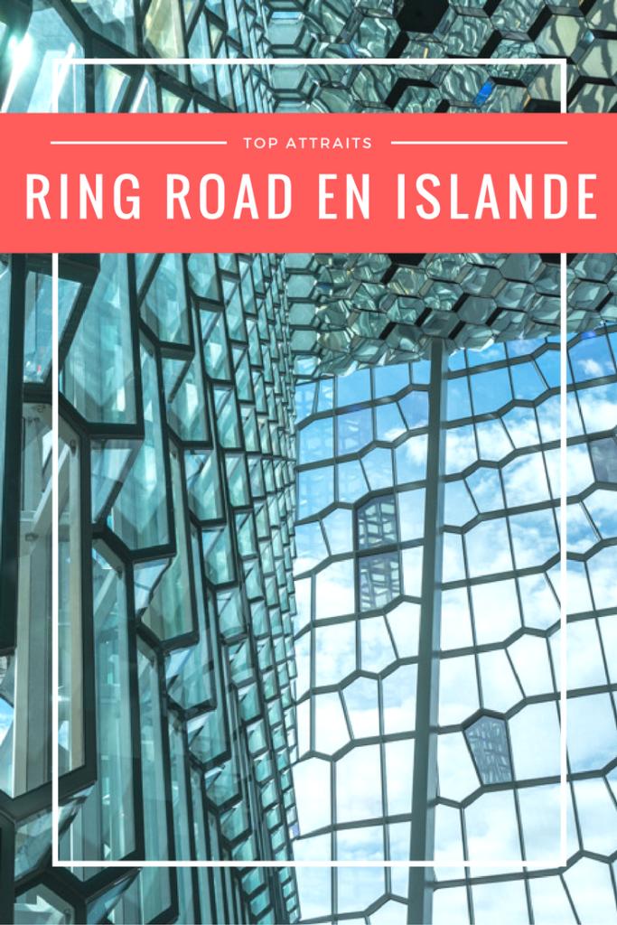 Ring Road : les attraits à ne pas manquer en tour de l'Islande