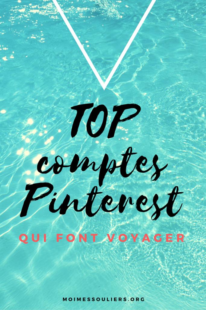 Comptes Pinterest qui font voyager
