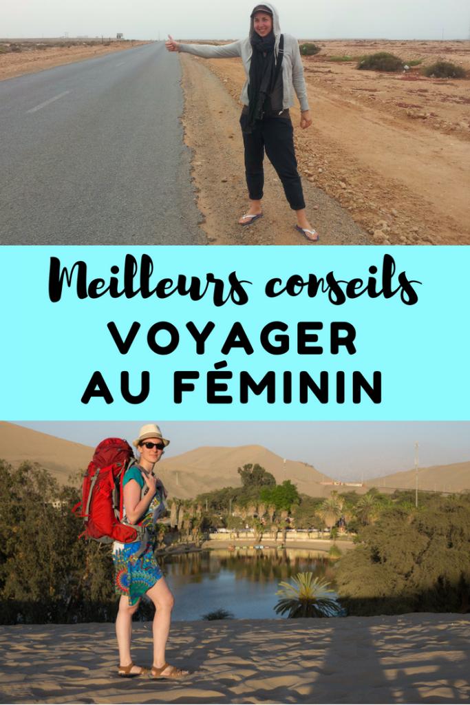 Meilleurs conseils pour voyager au féminin ou le voyage en tant que femme solo