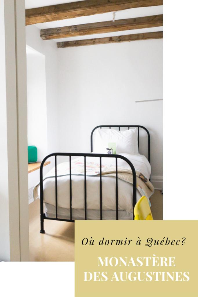 Monastère des Augustines - Où dormir à Québec?