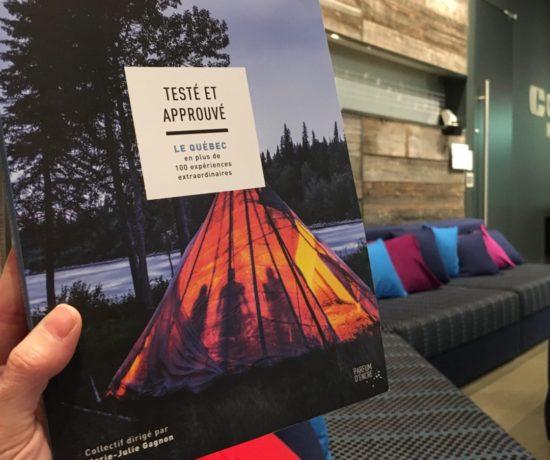 Testé et approuvé : Le Québec en plus de 100 expériences extraordinaires - Photo de Marie-Julie Gagnon