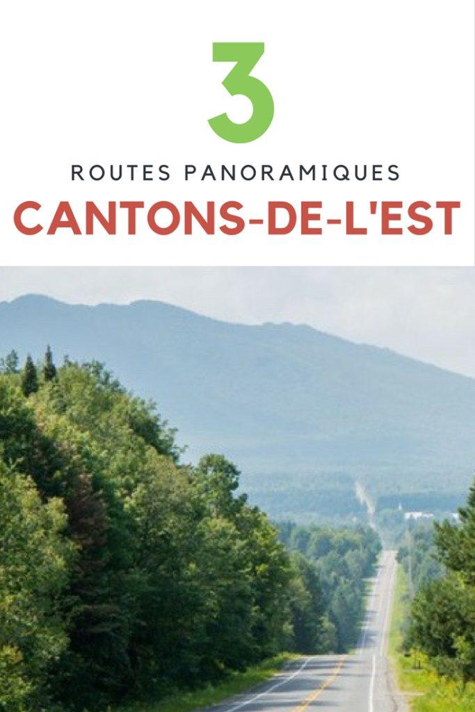 3 routes panoramiques dans les Cantons-de-l'Est