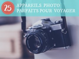 25 appareils photo parfaits pour voyager