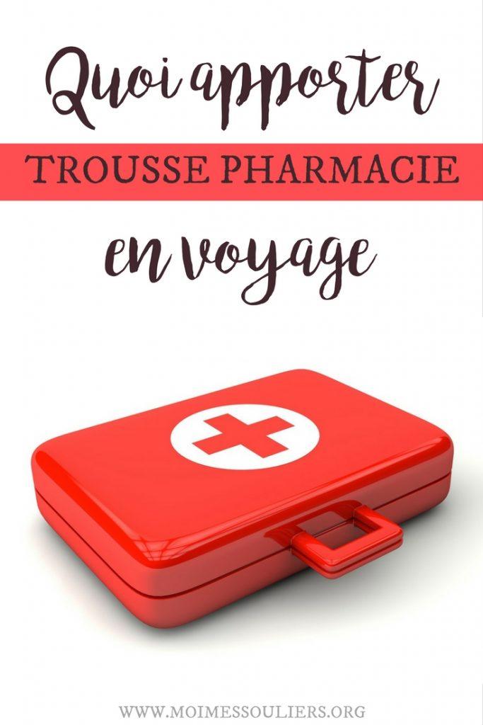 Trousse santé voyage - kit pharmacie