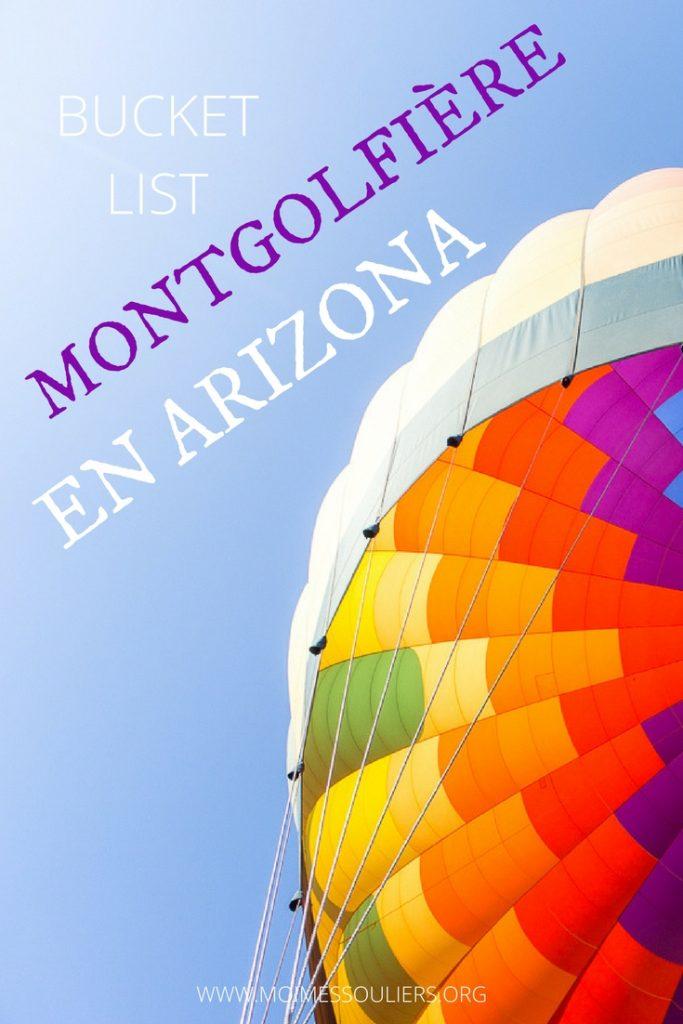 Ma bucket list - faire de la montgolfière en Arizona