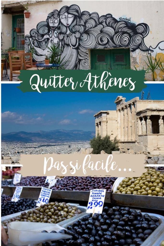 Quitter Athènes, pas facile.