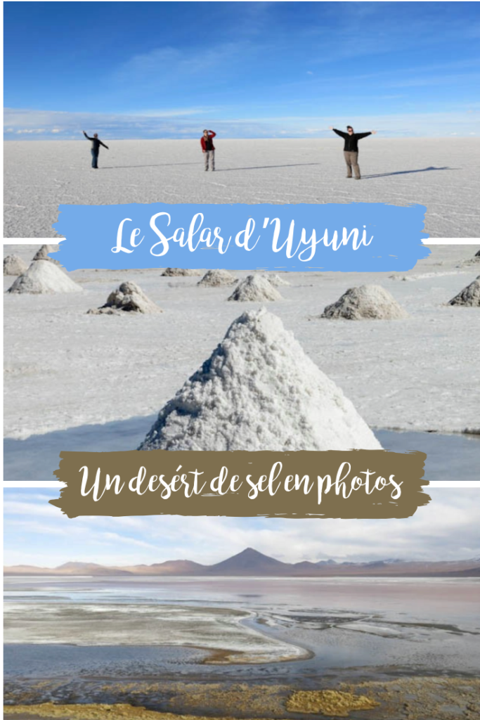 Le Salar Uyuni, désert de sel en Bolivie