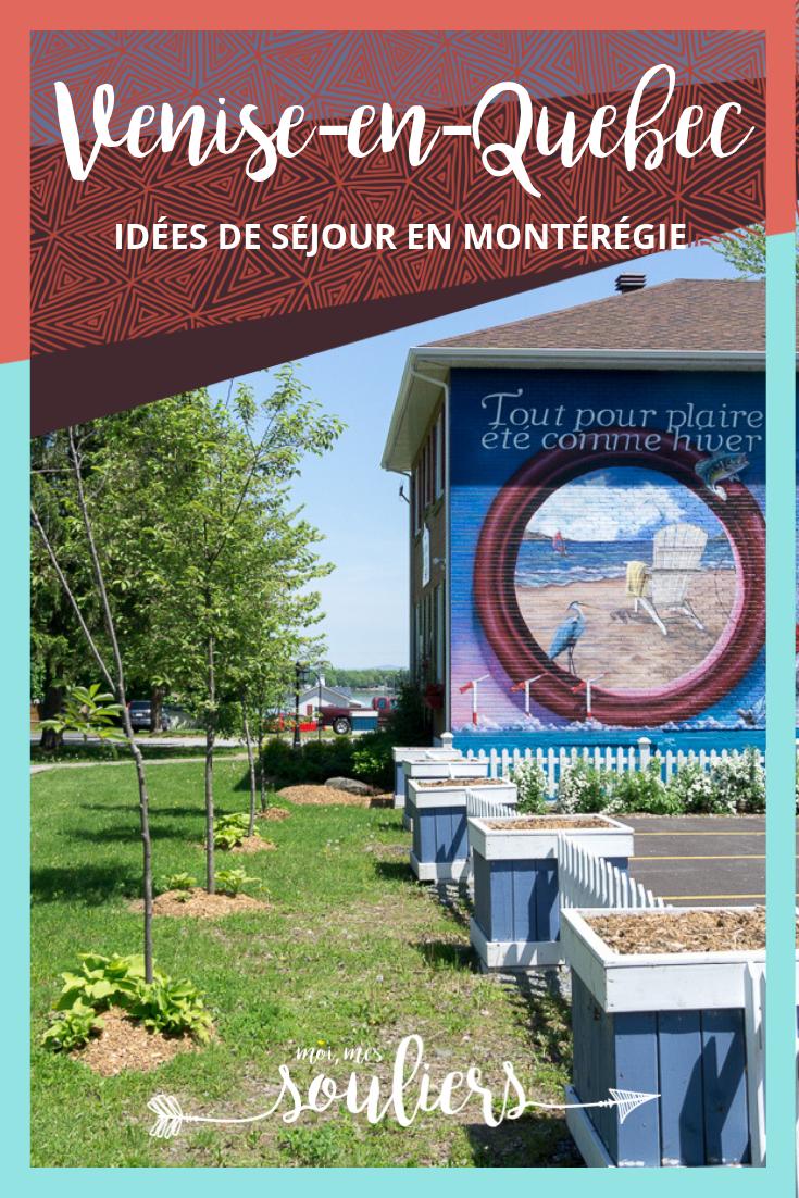 Séjour à Venise-en-Québec - Montérégie, Haut Richelieu