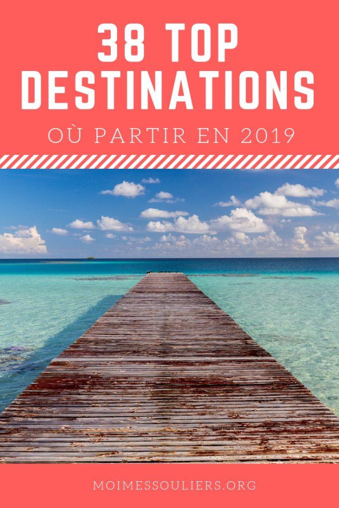 38 destinations pays où partir en 2019