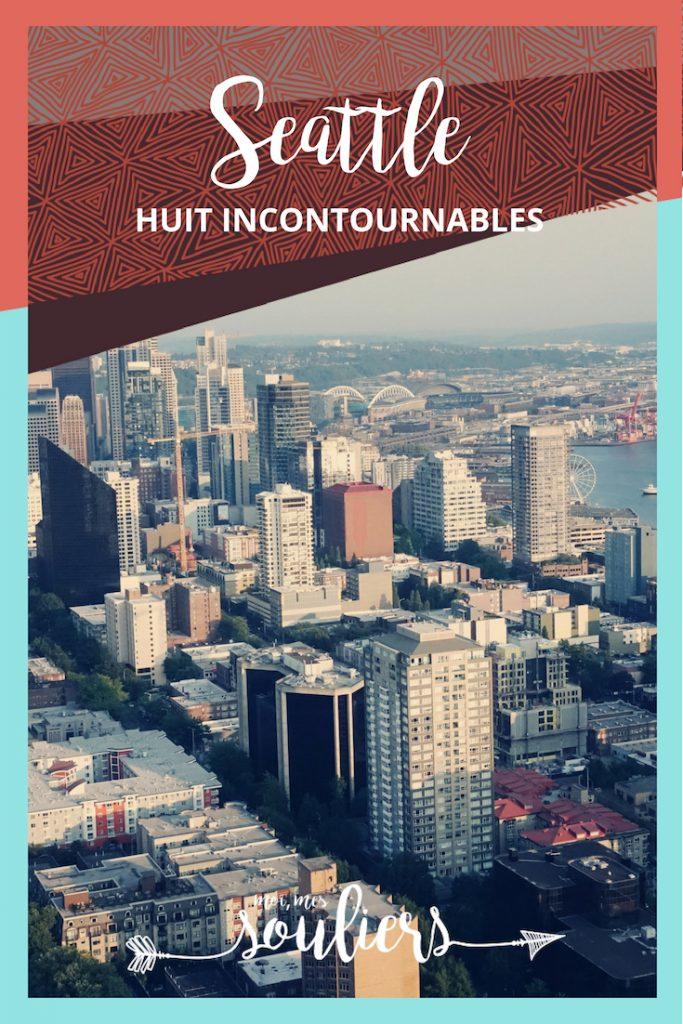 Voyage à Seattle - Quoi faire et incontournables