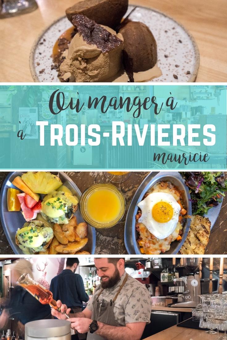 restaurants où manger à Trois-Rivières, Québec
