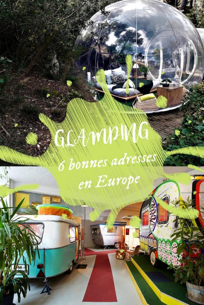 6 bonnes adresse pour le glamping en Europe