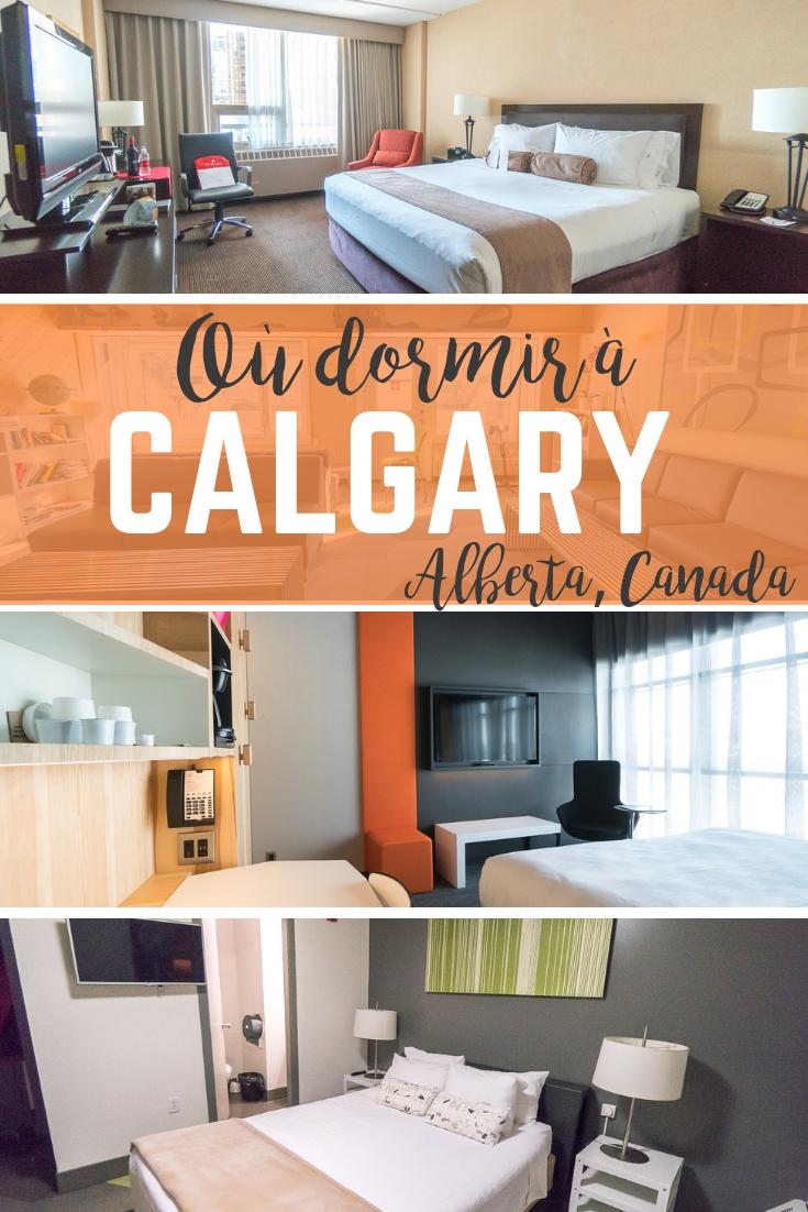 3 hôtels où dormir à Calgary, Hébergement en Alberta, Canada
