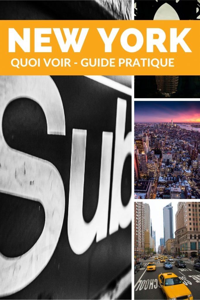 Quoi faire à New York, guide pratique