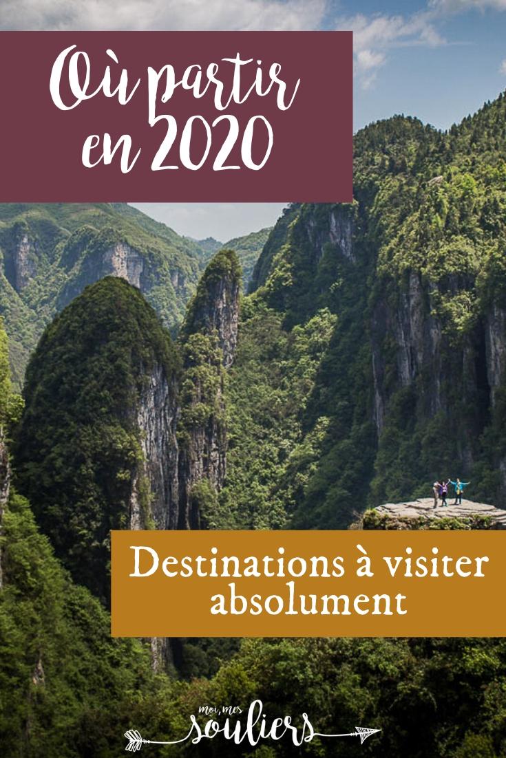 Destinations incontournables où voyager en 2020