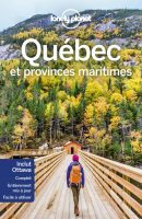 Guide Lonely Planet Québec - Jennifer Doré Dallas