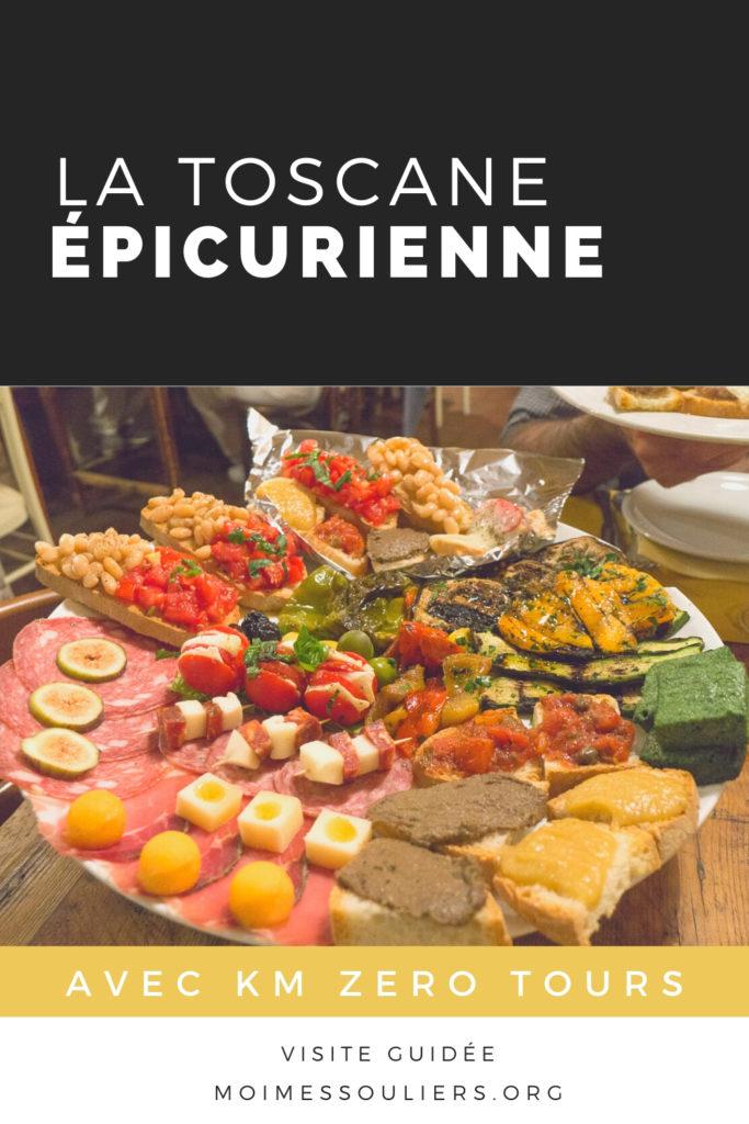 La Toscane épicurienne