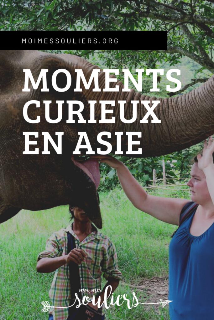 Moments curieux en Asie