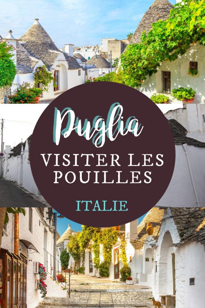 Voyage à Puglia, les Pouilles d'Italie