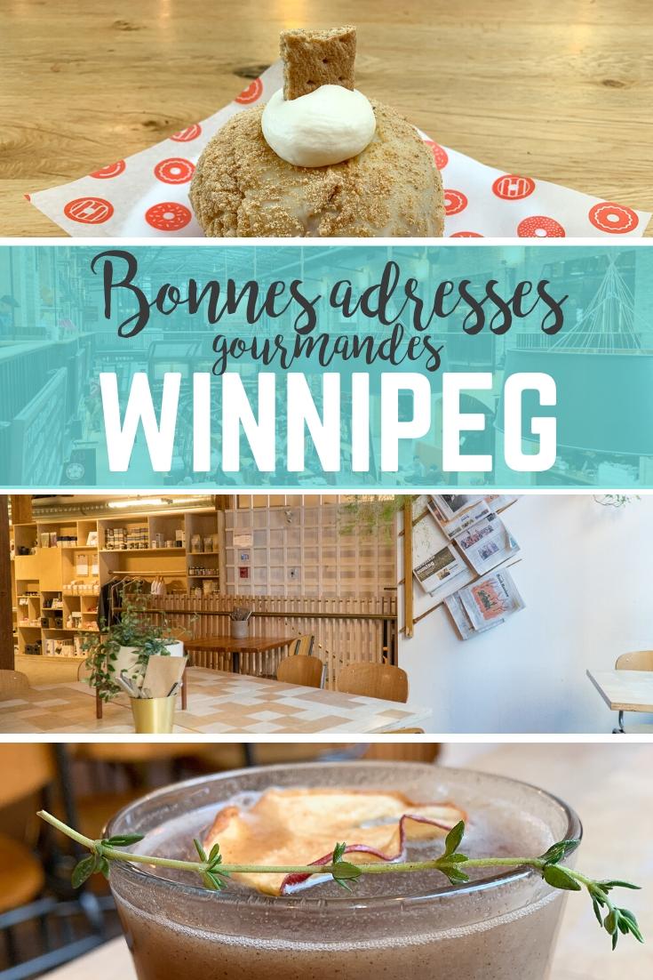 Quoi goûter à Winnipeg?