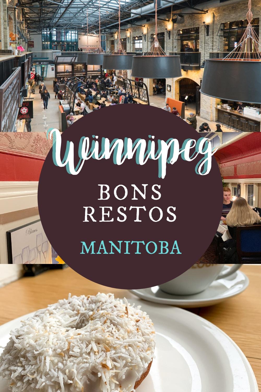 Voyage foodie à Winnipeg