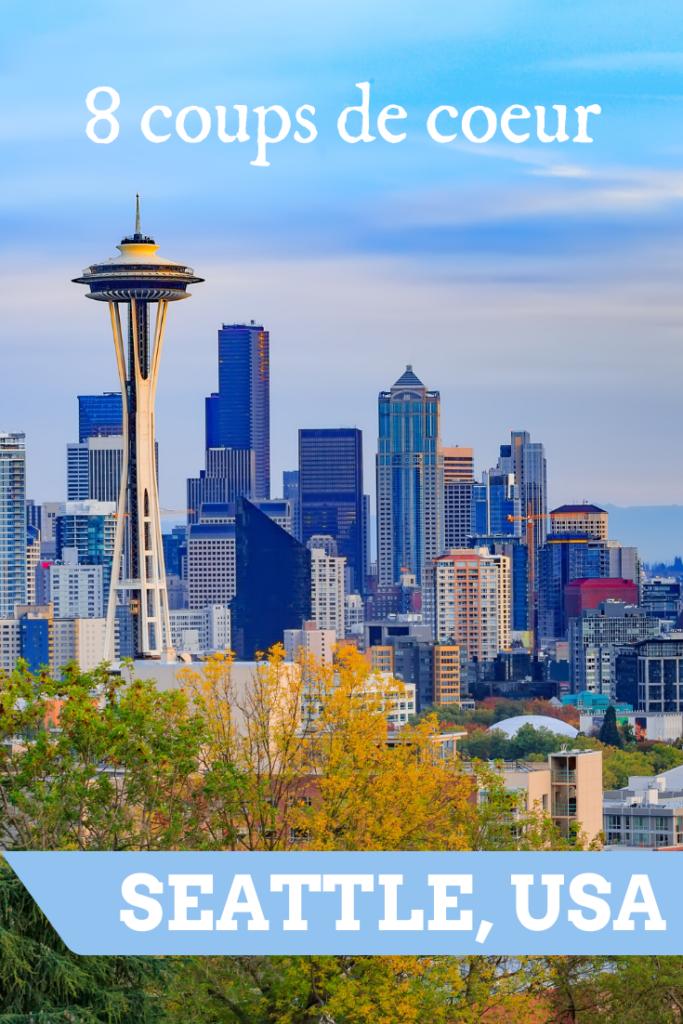 8 coups de coeur à Seattle, USA