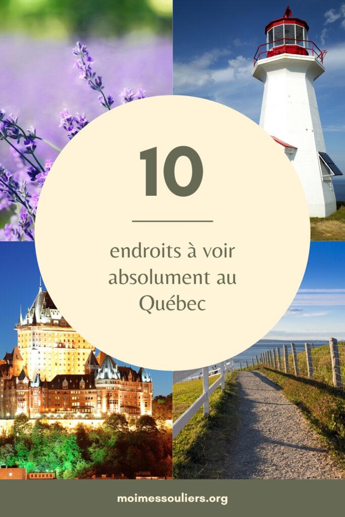 endroits incontournables à voir au Québec