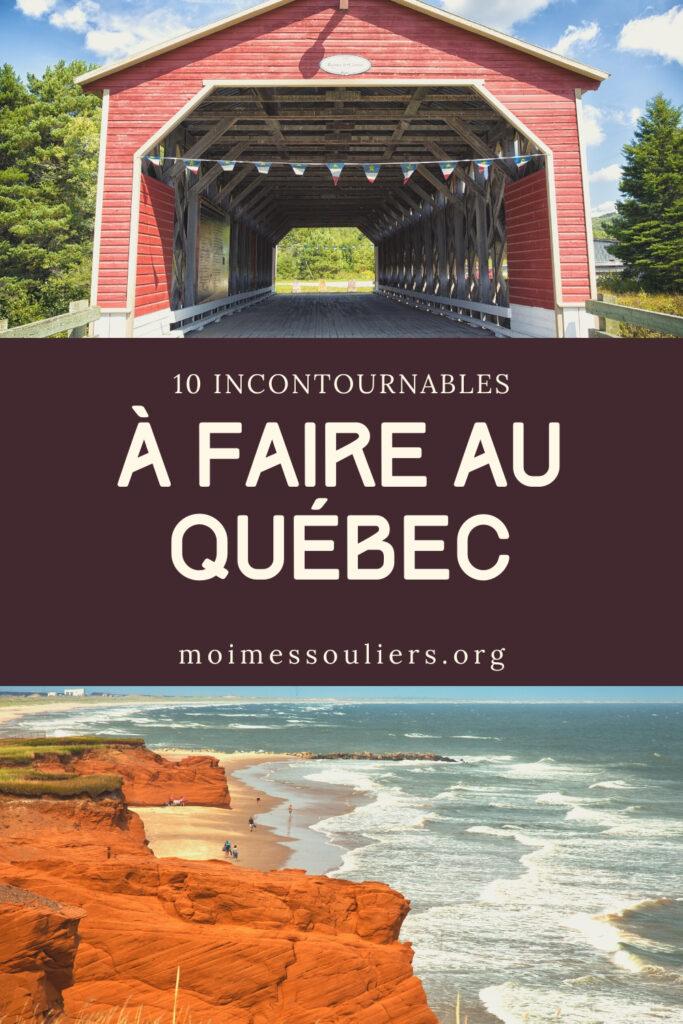 Quoi faire au Québec, les incontournables