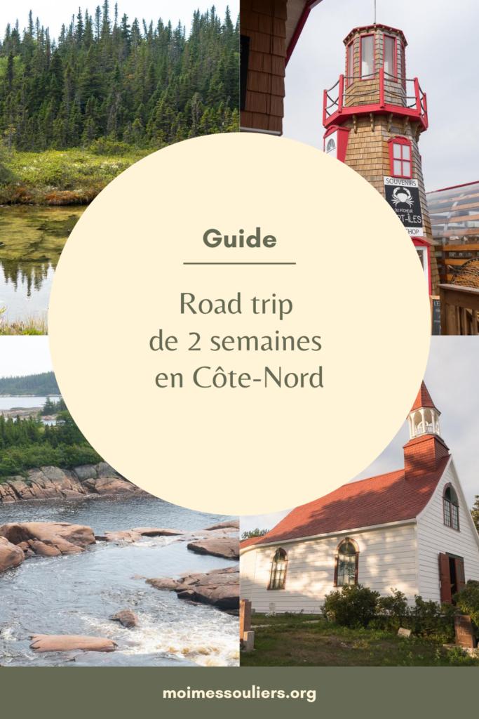 Guide de road trip de 2 semaines sur la Côte-Nord
