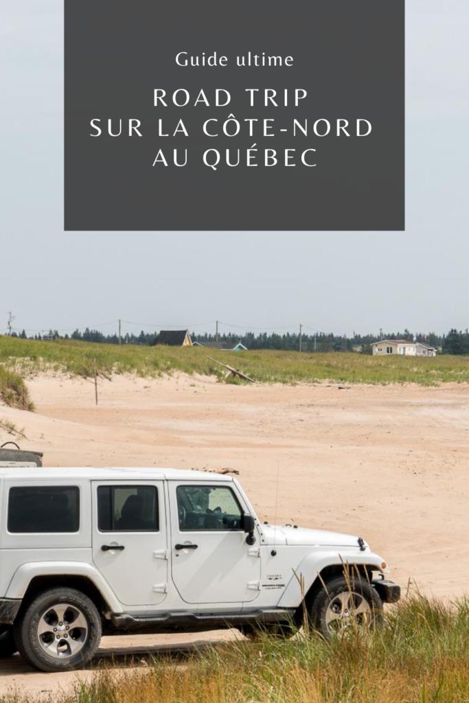 Guide de voyage road trip sur la Côte-Nord, Québec