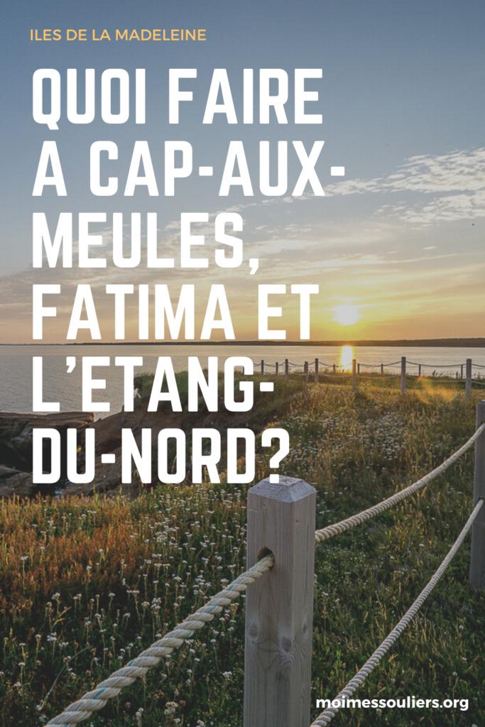 Quoi faire à Fatima et L'Étang-du-Nord dans Cap-aux-Meules