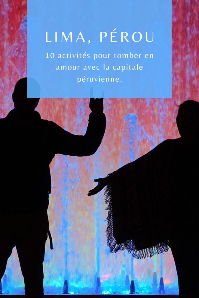 10 activités pour tomber en amour avec Lima, la capitale péruvienne