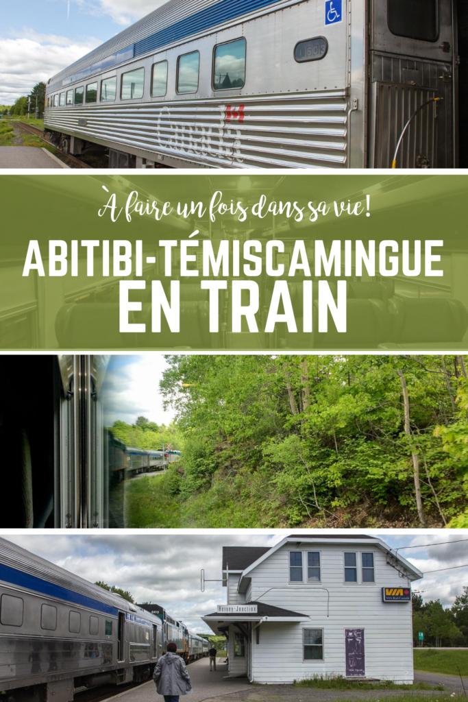 Abitibi-Témiscamingue en train, à faire une fois dans sa vie!