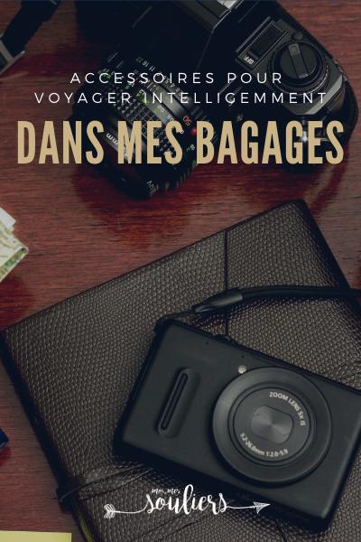 Dans mes bagages: accessoires pour voyager intelligemment