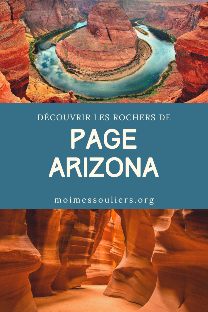 Découvrir les rochers de Page, Arizona