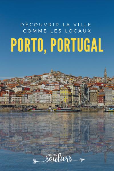 Découvrir la ville de Porto, Portugal comme les locaux