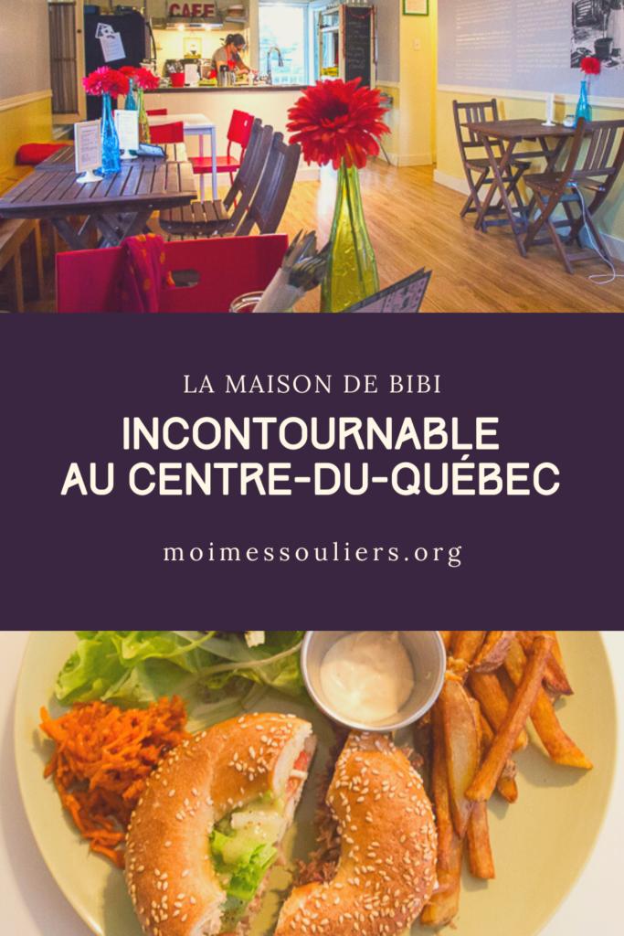 La Maison de Bibi, un incontournable au Centre-du-Québec