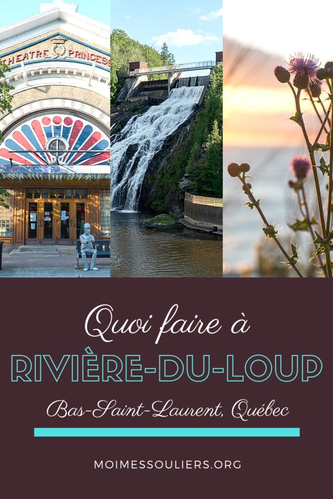 Quoi faire en voyage à Rivière-du-Loup
