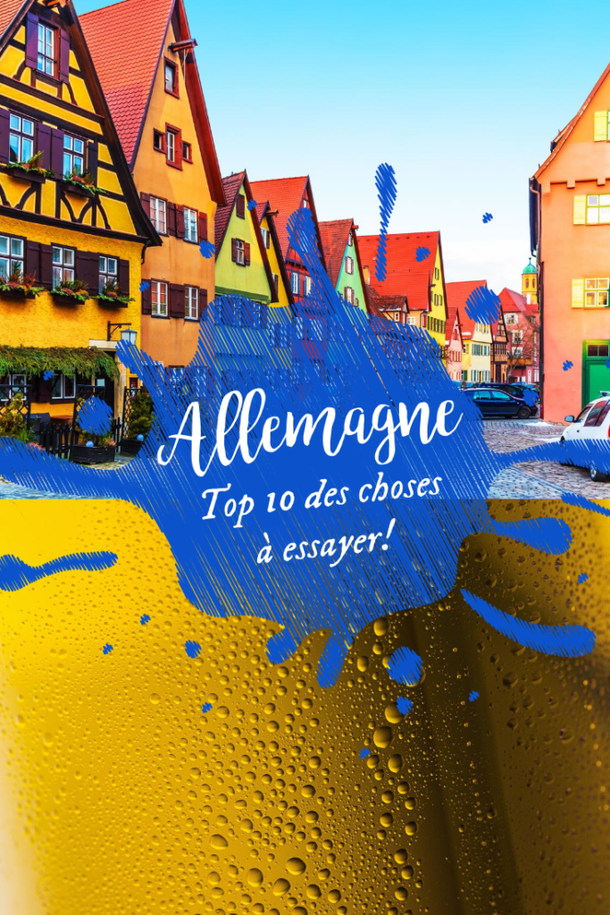 Top 10 des choses à essayer en Allemagne