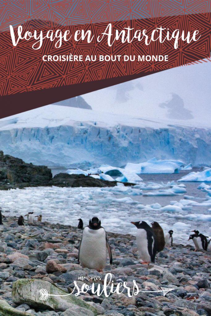 Croisière en Antarctique - Voyage au bout du monde