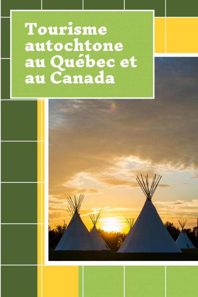 Tourisme autochtone au Québec et au Canada