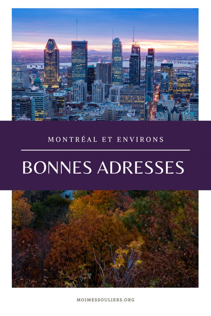 Mes bonnes adresses à Montréal et les environs
