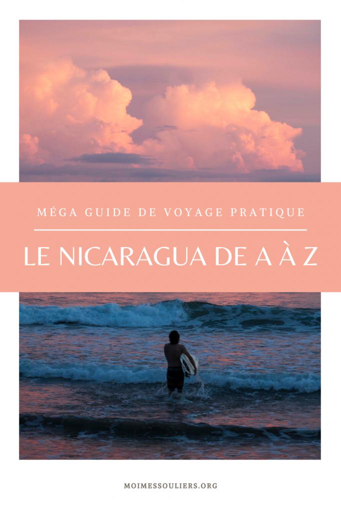Méga guide de voyage pratique pour le Nicaragua