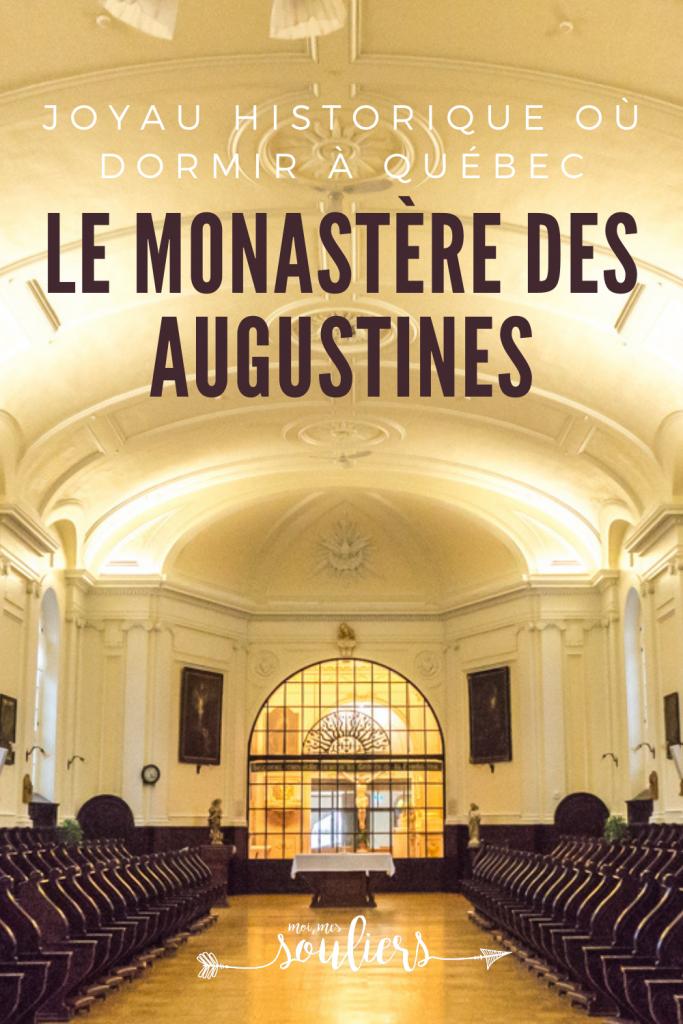 Dormir au Monastère des Augustines à Québec