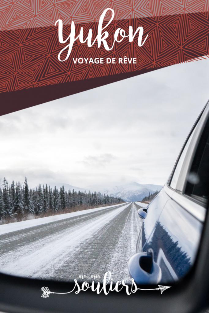 Un voyage de rêve au Yukon