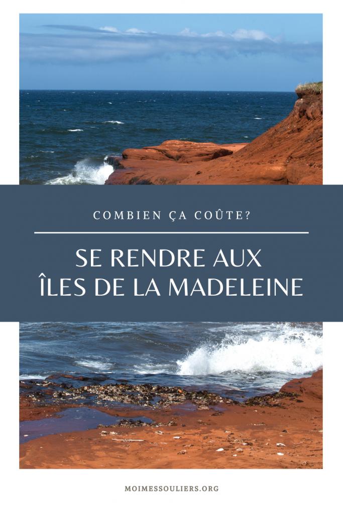 Combien coûte un déplacement vers les Îles de la Madeleine
