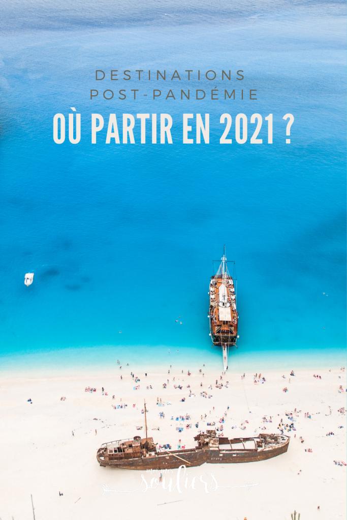 Où partir en 2021? Destinations post-pandémie