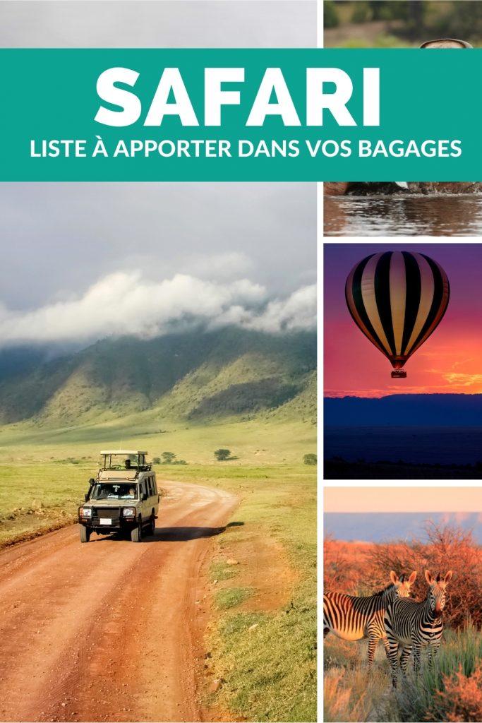 Packing liste quoi apporter dans les bagages en safari