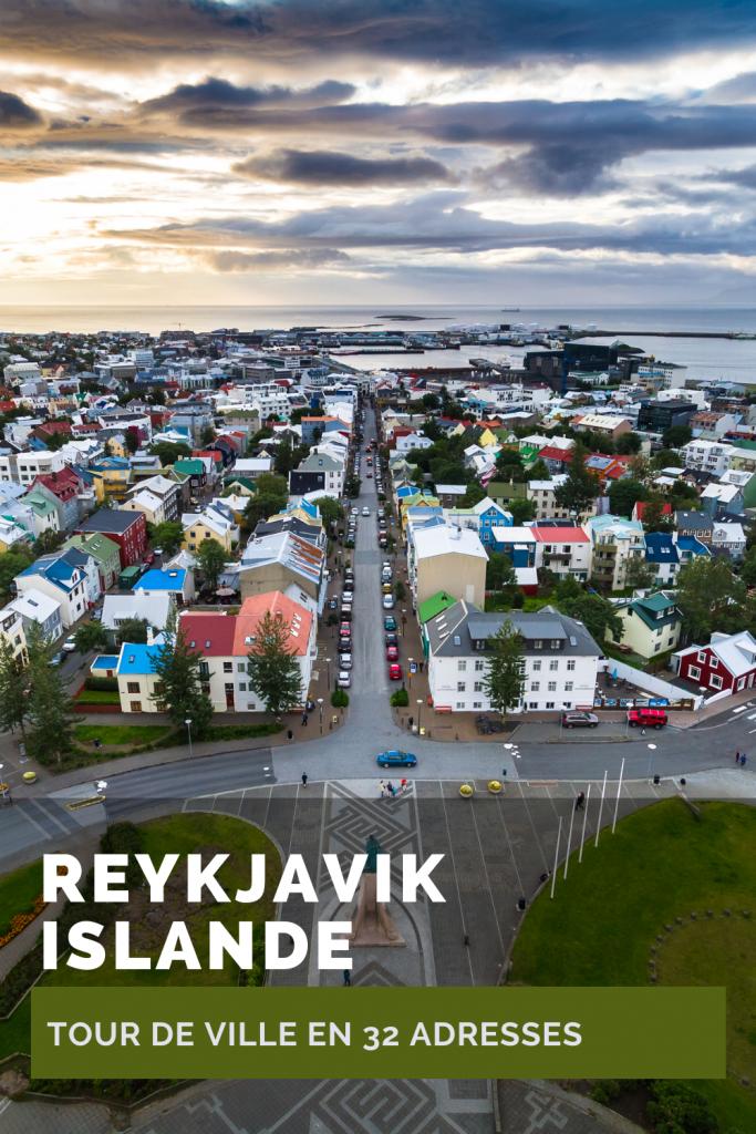 Reykjavik, Islande: tour de ville en 32 adresses